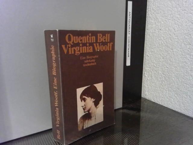 Virginia Woolf : eine Biographie. Quentin Bell. [Aus d. Engl. von Arnold Fernberg] / Suhrkamp-Taschenbuch ; 753 1. Aufl. - Bell, Quentin und Virginia Woolf