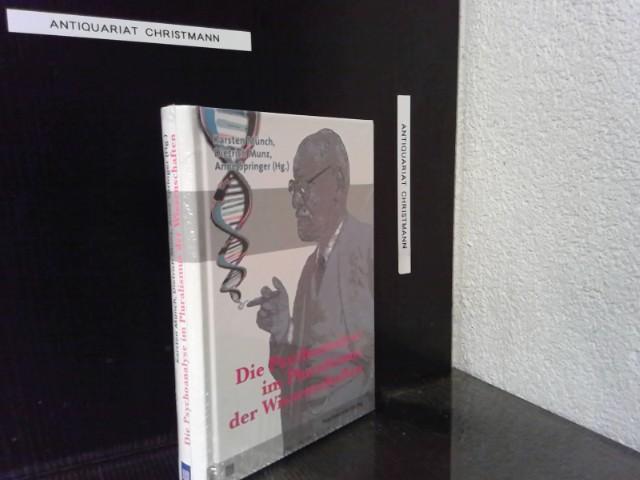 Die Psychoanalyse im Pluralismus der Wissenschaften. Karsten Münch ... (Hg.). Mit Beitr. von Michael B. Buchholz ... / Bibliothek der Psychoanalyse Orig.-Ausg. - Münch, Karsten