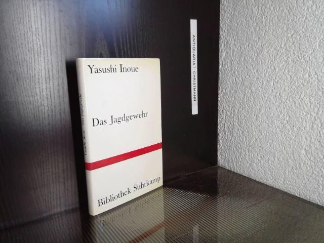 Das Jagdgewehr. Aus dem Japan. von Oskar Benl / Bibliothek Suhrkamp ; Bd. 137