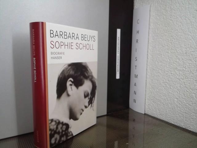 Sophie Scholl : Biographie. - Beuys, Barbara