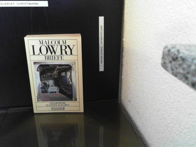 Briefe - Lowry, Malcolm