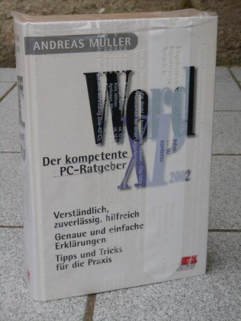 WORD XP 2002 - Der kompetente PC-Ratgeber