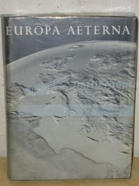 Europa aeterna : Eine Gesamtschau über d. Leben Europas u. s. Völker, Kultur, Wirtschaft, Staat u. Mensch Band II