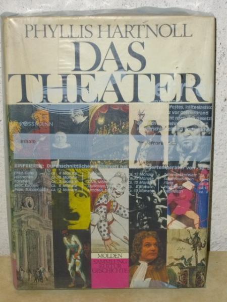 Hartnoll, Phyllis: Das Theater Phyllis Hartnoll. [Aus d. Engl. übertr. von Flora Zandl]