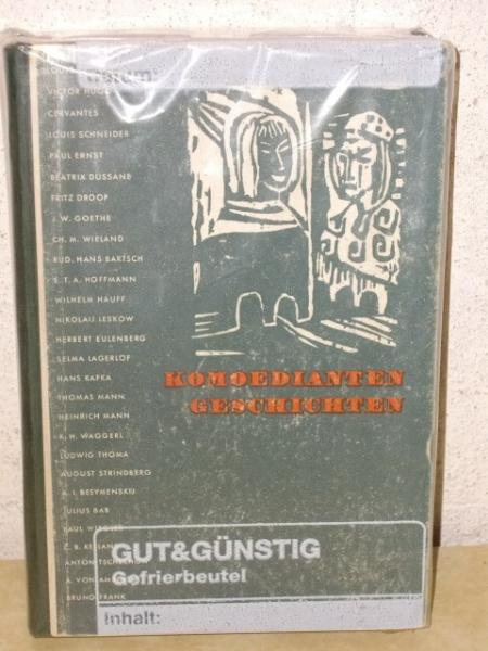 Komoedianten-Geschichten / Komödianten-Geschichten hrsg. von Maximilian Spaeth