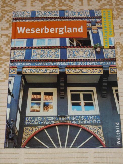 Weserbergland [Red.-Leitung Michael Kaiser. Red. Vera Baur ... Text Vera Charlotte Rath]
