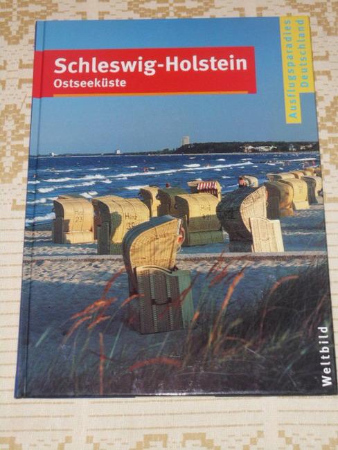 Schleswig-Holstein, Ostseeküste [Red.-Leitung Michael Kaiser. Red. Vera Baur ... Text Peter Münch]