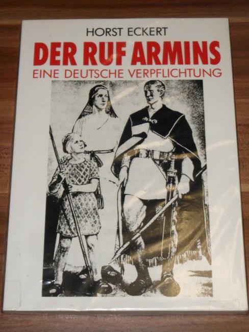 Armins Ruf : [eine deutsche Verpflichtung] Horst Eckert
