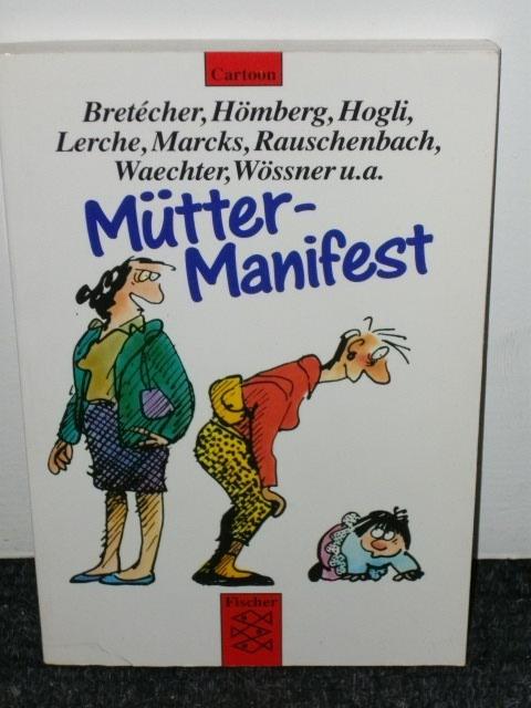 Mütter-Manifest : Cartoons Bretécher ...