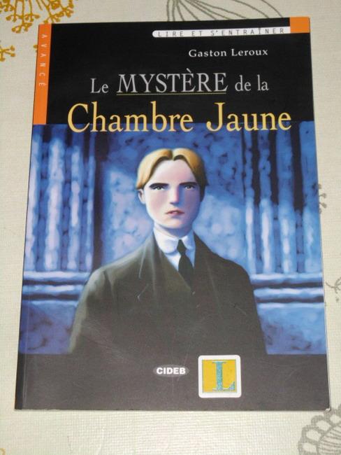 Le Mystère de la Chambre Jaune (ohne CD)