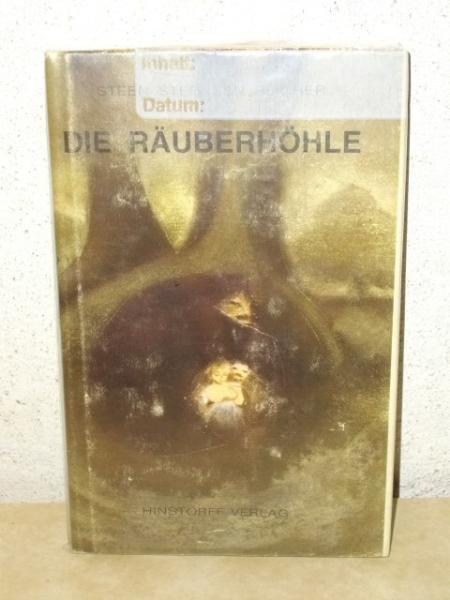 Die  Räuberhöhle : 3 Erzählungen Steen Steensen Blicher. Aus d. Dän. übertr. von Gisela Perlet