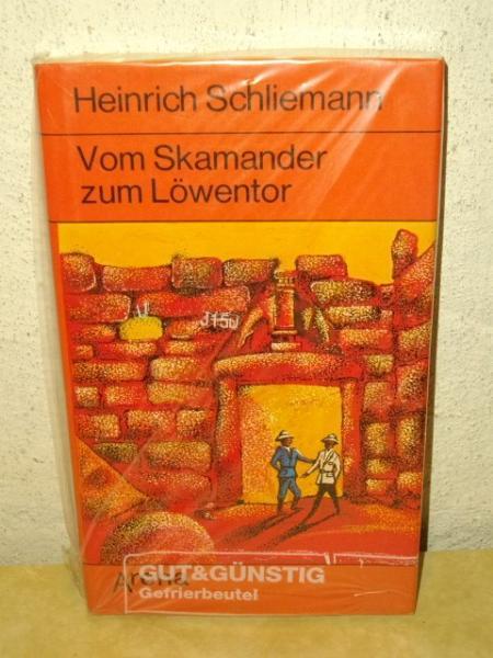 Vom Skamander zum Löwentor H. Schliemann