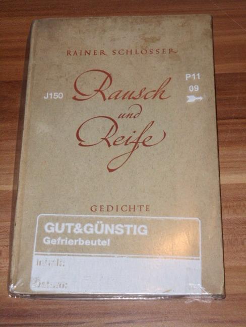 Schlösser, Rainer: Rausch und Reife : Gedichte Rainer Schlösser
