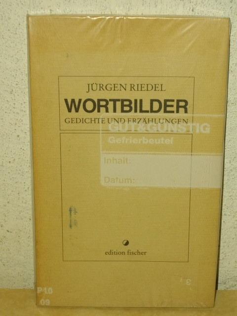 Wortbilder - [1].,  Gedichte und Erzählungen