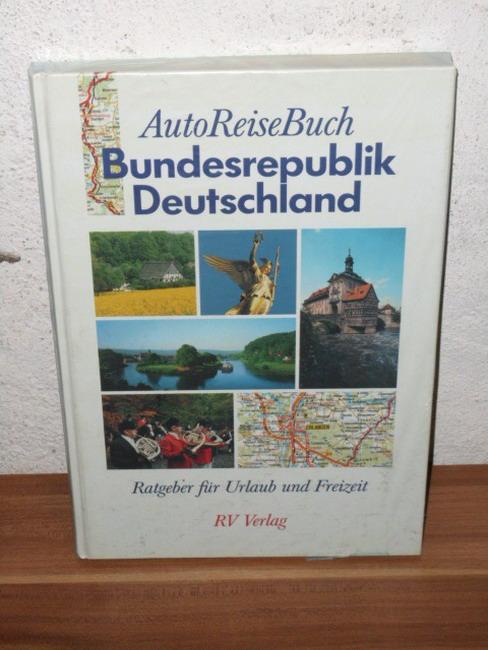 Autoreisebuch Bundesrepublik Deutschland