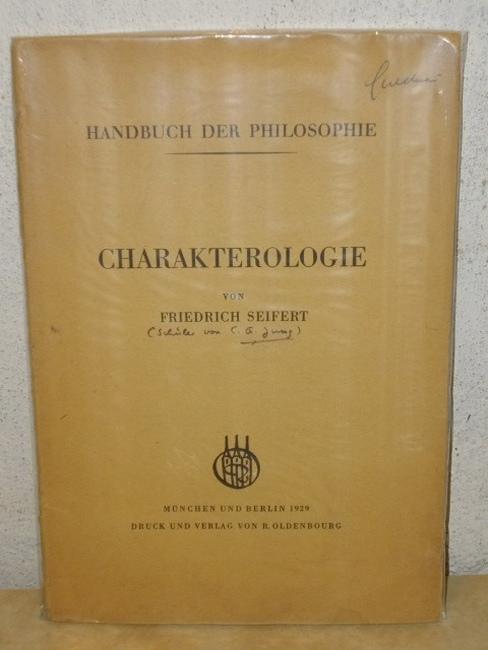 Charakterologie Friedrich Seifert