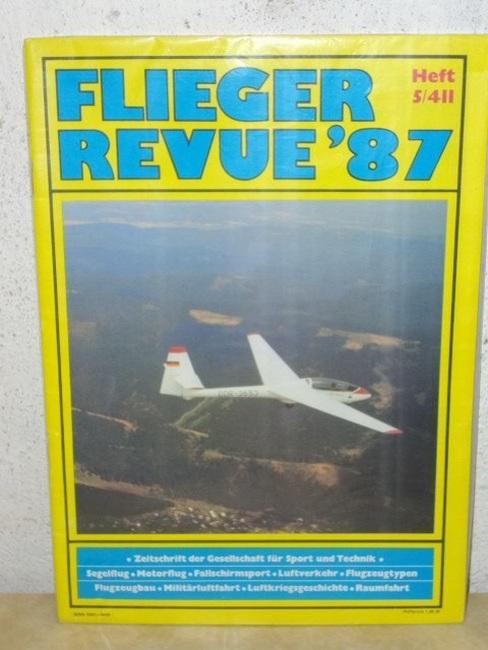 Zentralvorstand der Gesellschaft für Sport und Technik: Flieger Revue' 87 Heft 5/411