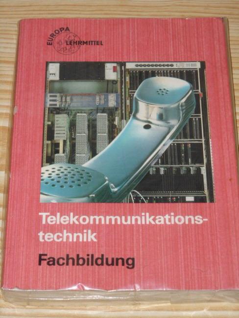Telekommunikationstechnik, Fachbildung hrsg. von Horst Jansen u. Heinrich Rötter