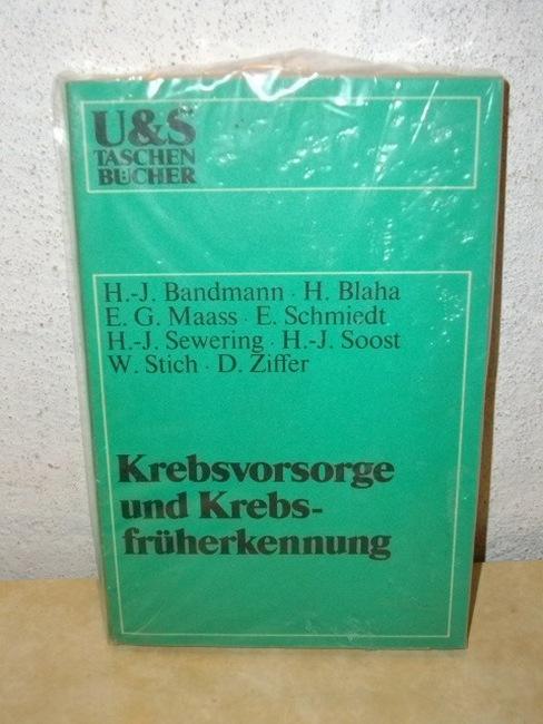 Krebsvorsorge und Krebsfrüherkennung mit Beitr. von H.-J. Bandmann [u. a.]