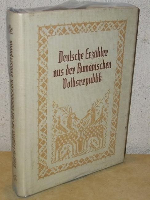 Deutsche Erzähler aus der Rumänischen Volksrepublik