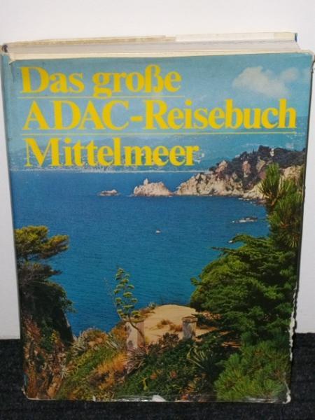 Das große ADAC-Reisebuch Mittelmeer