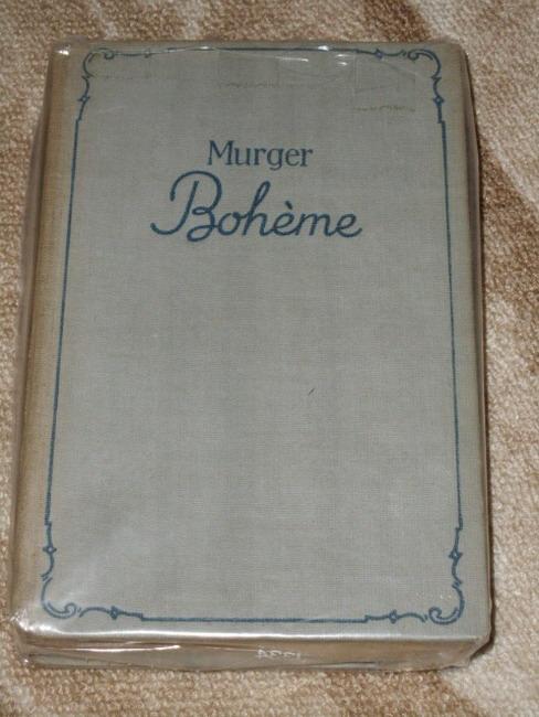 Bohème - Ein Roman aus der Künstlerwelt von Paris [Deutsch von Walter Heichen]