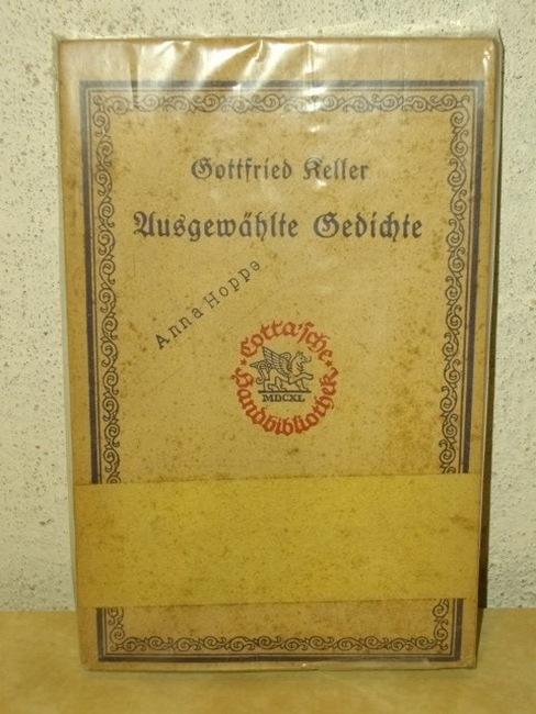 Gottfried Keller: Ausgewählte Gedichte Hrsg. von Adolf Frey