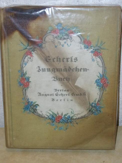 Scherls Jungmädchenbuch (Jungmädchen-Buch)