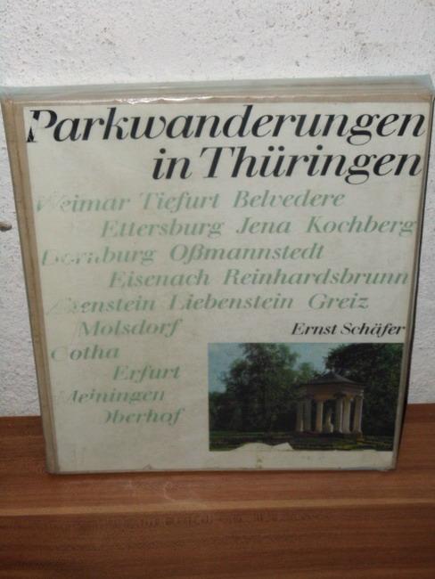 Parkwanderungen in Thüringen Ernst Schäfer. [Unter Mitw. von Albrecht Börner]