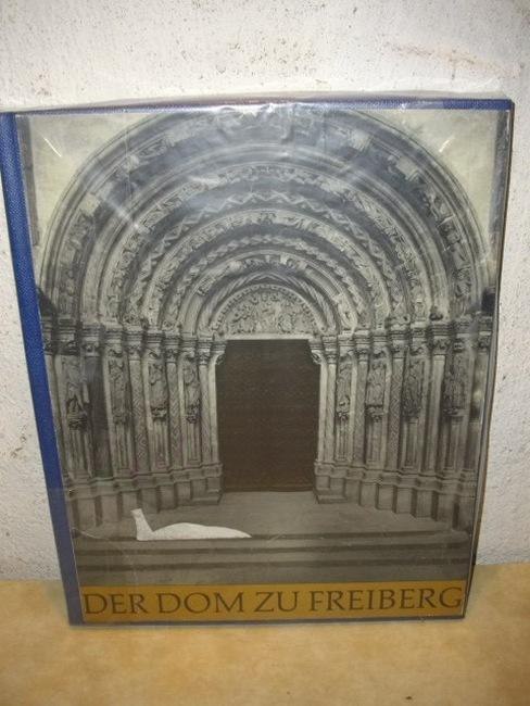 Der  Dom zu Freiberg Heinrich Magirius. Aufnahme von Klaus G. Beyer