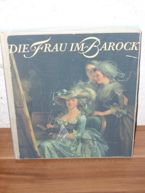 Die  Frau im Barock Helga Möbius