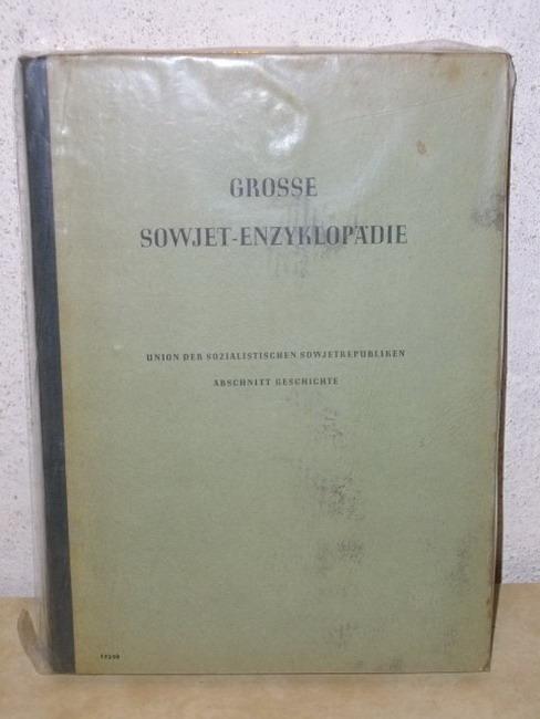 Grosse Sowjet-Enzyklopädie Union der Sozialistischen Sowjetrepubliken / Abschnitt Geschichte