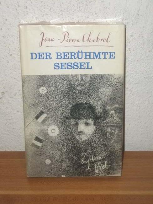 Der  berühmte Sessel Eine heitere Erzählung / Jean-Pierre Chabrol. [Aus d. Franz. von Winfried Thiemer]