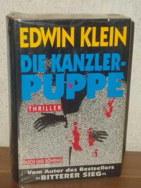 Die  Kanzlerpuppe Thriller / Edwin Klein