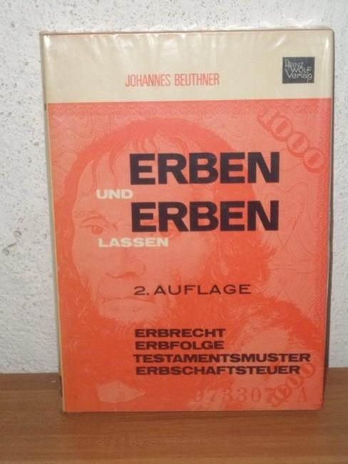 Erben und erben lassen Johannes Beuthner
