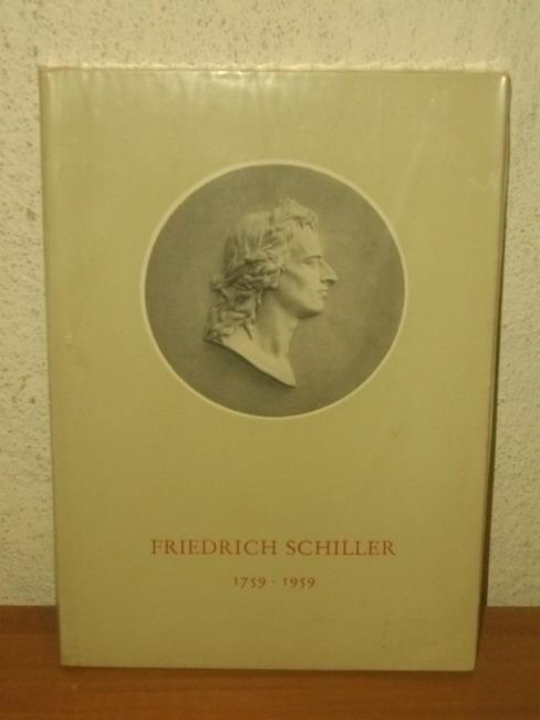 Friedrich Schiller 1759-1959