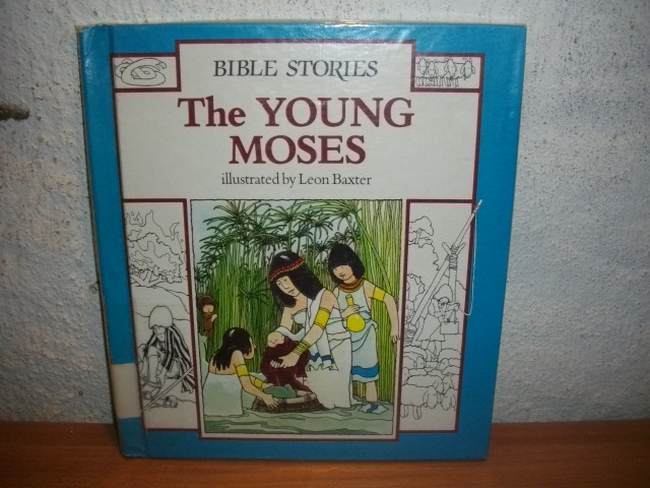 The Young Moses illustrated by Leon Baxter adapted by Diana Craig