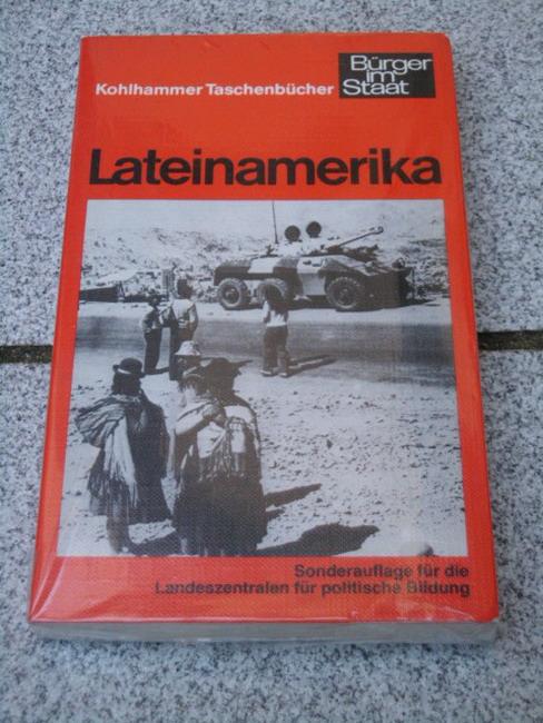 Lateinamerika mit Beitr. von Herbert Wilhelmy ... Red.: Hans-Georg Wehling