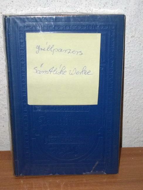 Grillparzers sämtliche Werke (hier nur: Zwanzigster Band) Fünfte Ausgabe in zwanzig Bänden