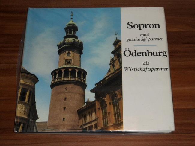 Sopron mint gazdasági partner = Ödenburg als Wirtschaftspartner