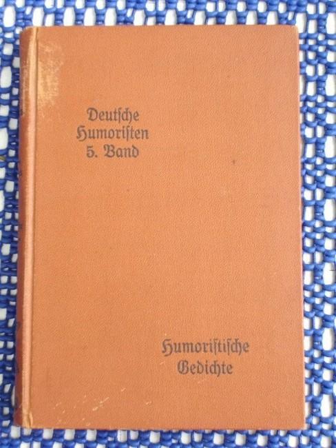 Deutsche Humoristen. 4. und 5. Band. Humoristische Gedichte, Zweiter Teil