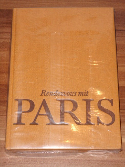 Klingsieck, Ralf: Rendezvous mit Paris. 1. Aufl.