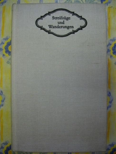 Erler, Gotthard [Hrsg.]: Streifzüge und Wanderungen : Reisebilder von Gerstäcker bis Fontane. hrsg. von Gotthard Erler, Die Sammlung deutschsprachige Literatur in Längsschnitten 1. Aufl.
