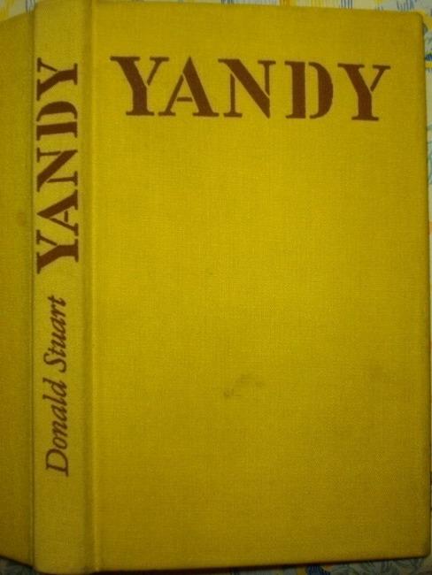 Yandy. [Aus d. Austral. übers. von Ana Maria Brock. Mit e. Nachw. von Otto Brandstädter] 1. Aufl.