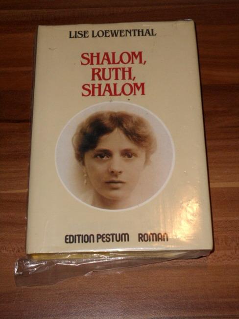 Shalom, Ruth, shalom. Aus d. Ital. übers. von Ragni Maria Gschwend, Edition Pestum