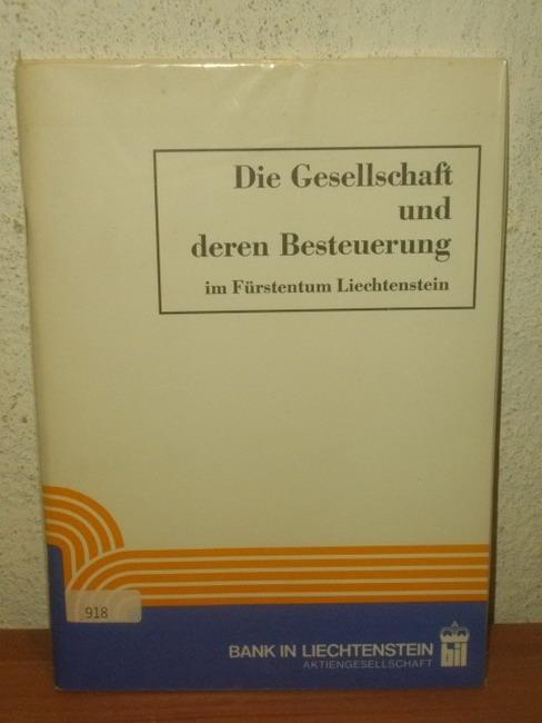 Nuener, W.: Die Gesellschaft und deren Besteuerung im Fürstentum Liechtenstein.