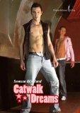 Catwalk dreams : ein erotischer Roman. Orig.-Ausg.
