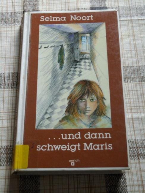 ... und dann schweigt Maris. Aus dem Niederländ. von Mirjam Pressler
