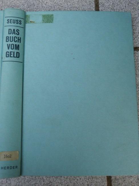 Das Buch vom Geld. Wilhelm Seuss. [Ill.: Thomas Zach] 2. Aufl.