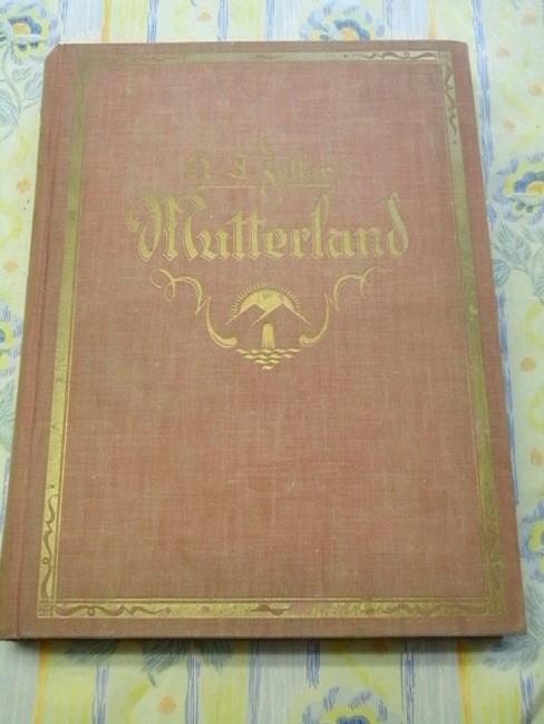 Mutterland : Ein Buch f. Deutschlands Mädchen u. Frauen. H. J. Zeller